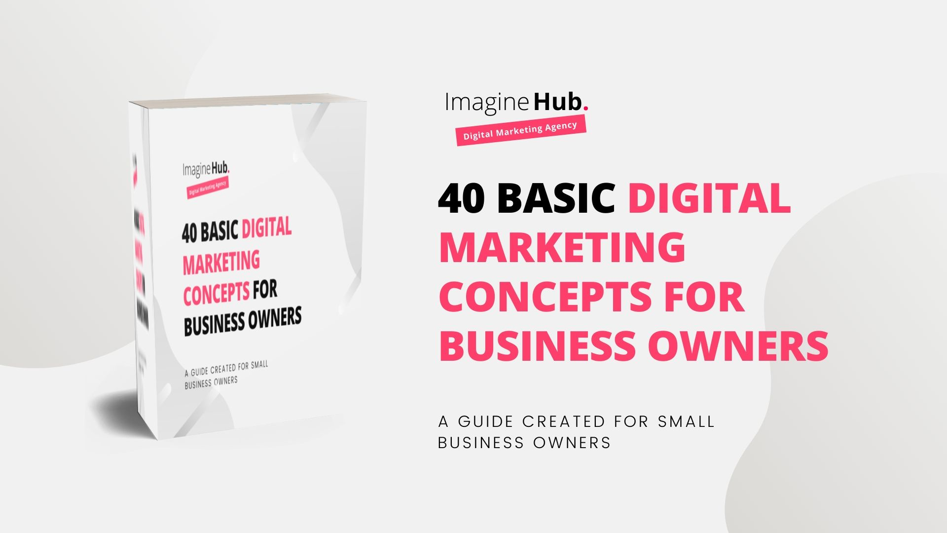 40 Basic digital marketing Concepts for Business Owners